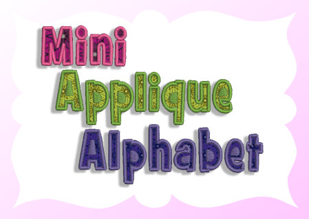 Mini Applique Alphabet - $19.99 : Fancy Fonts Embroidery ...